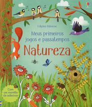 Livro - Natureza : Meus primeiros jogos e passatempos -