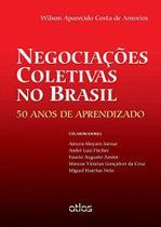 Livro - Negociações Coletivas No Brasil: 50 Anos De Aprendizado -