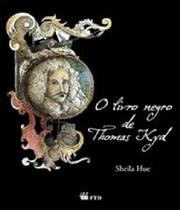 Livro Negro De Thomas Kyd, O - Ftd -