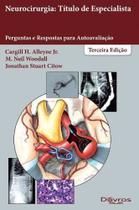 Livro Neurocirurgia Titulo De Especialista Perguntas E Respostas P - Di Livros
