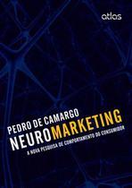 Livro - Neuromarketing: A Nova Pesquisa De Comportamento Do Consumidor -