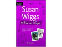 Livro Neve No Lago - Susan Wiggs - Harlequin