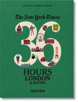 Livro - New York Times 36 Hours - London & beyond -