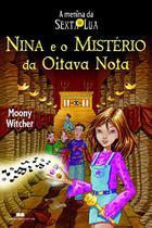 Livro - NINA E O MISTÉRIO DA OITAVA NOTA -