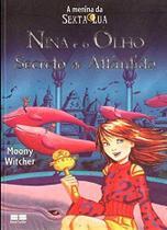 Livro - NINA E O OLHO SECRETO DE ATLÂNTIDA -