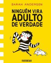Livro - Ninguém vira adulto de verdade -