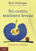 Livro - No Centro Sentimos Leveza -