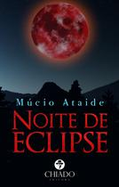 Livro - Noite de eclipse -