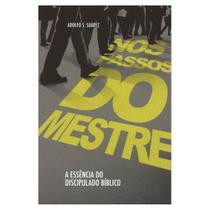 Livro Nos Passos Do Mestre Adolfo S. Suárez CPB -