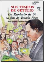 Livro - Nos tempos de Getúlio -