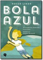 Livro - Nossa Linda Bola Azul - Vivaluz