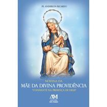 Livro Novena Da Mãe Da Divina Providência - Ave Maria