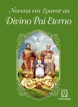 Livro - Novena em Louvor ao Divino Pai Eterno -
