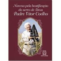 Livro - Novena pela beatificação do servo de Deus Padre Vítor Coelho -