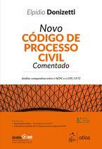 Livro - Novo Código de Processo Civil Comentado - Análise comparativa entre o NCPC e o CPC/1973