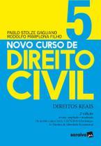 Livro - Novo Curso de Direito Civil - Vol 5 - Direitos Reais - 2ª Ed. 2020 -