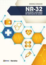Livro - NR-32 - Conceitos e aplicação em serviços de saúde