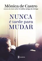 Livro - Nunca é tarde para mudar -