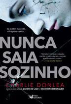 Livro - Nunca Saia Sozinho -