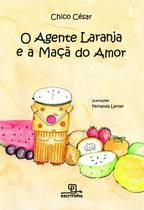 Livro - O Agente Laranja e a Maçã do Amor -