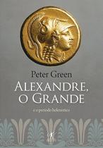 Livro - O Alexandre grande e o período helenístico -