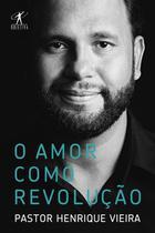 Livro - O amor como revolução -
