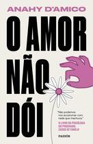 Livro - O amor não dói -