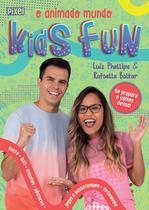 Livro - O Animado Mundo Kids Fun -