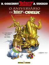 Livro - O aniversário de Asterix e Obelix: O livro de ouro (Nº 34) -