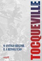 Livro - O Antigo Regime e a Revolução -