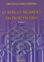 Livro - O Antigo Segredo da Flor Da Vida Vol. 01 -