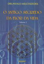 Livro - O Antigo Segredo da Flor Da Vida Vol. 02 -