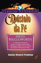 Livro O Apóstolo Da Fé -