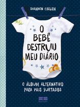 Livro - O bebê destruiu meu diário -