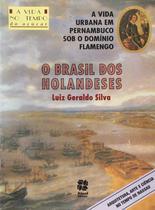 Livro - O Brasil dos holandeses -