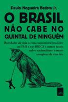 Livro - O Brasil não cabe no quintal de ninguém -