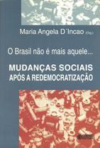 Livro - O Brasil não é mais aquele... -
