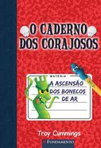 Livro - O Caderno Dos Corajosos 01 - A Ascensão Dos Bonecos De Ar -