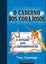 Livro - O Caderno Dos Corajosos 02 - O Ataque Das Superminhocas -