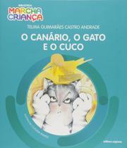 Livro - O canário, o gato e o cuco -