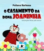 Livro - O casamento da Dona Joaninha -