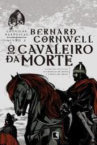 Livro - O cavaleiro da morte (Vol. 2 Crônicas Saxônicas) -