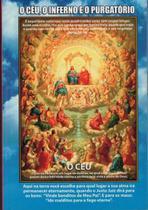 Livro o céu, o inferno e o purgatório - para qual lugar sua alma irá - Armazem