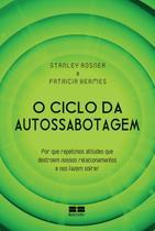 Livro - O ciclo da autossabotagem -
