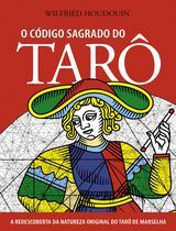 Livro - O Código Sagrado do Tarô -