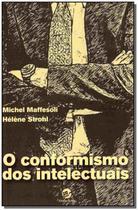 Livro - O conformismo dos intelectuais -
