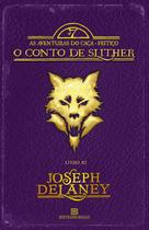 Livro - O Conto de Slither (Vol. 11 As aventuras do Caça-feitiço) -