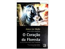 Livro O Coração da Floresta  - James Lee Burke