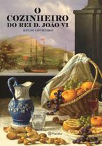Livro - O cozinheiro do Rei D.João VI -