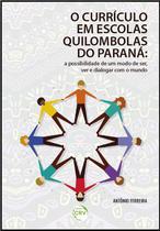 Livro - O currículo em escolas quilombolas do paraná -
